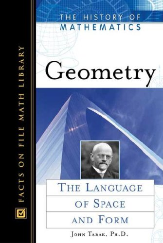 Geometry: The Language of Space and Form (History of Mathematics) ebook