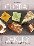 The Global Bakery, Anna Weston, 178026125X