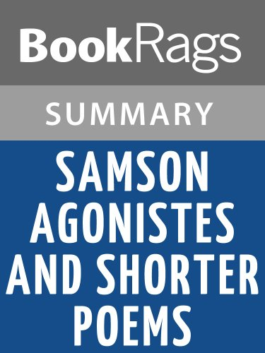 Summary & Study Guide Samson Agonistes and Shorter Poems by