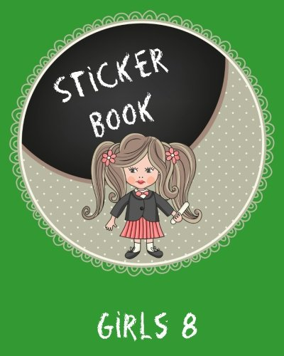Read Online Sticker Book Girls 8: Blank Permanent Sticker Book pdf