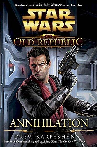 Star Wars: The Old Republic - Annihilation (Star Wars: The Old Republic - Legends) thumbnail