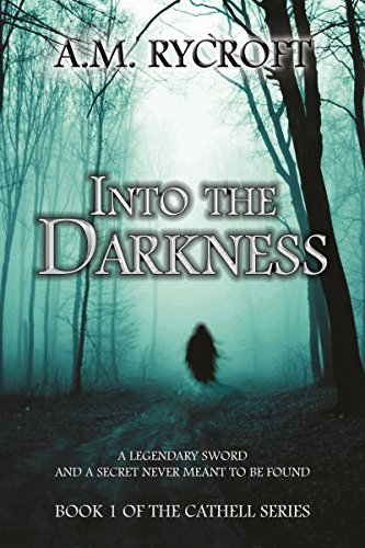 Into the Darkness (Cathell Book 1) by [Rycroft, A.M.]