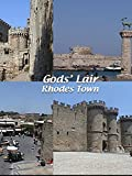 God's Lair - Rhodes Town