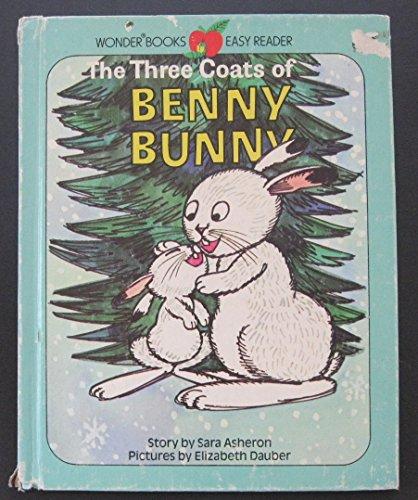 Wonder Books Easy Readers: The Three Coats of Benny Bunny