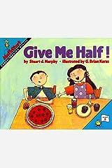 Give Me Half! (MathStart 2) Paperback