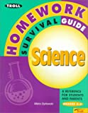 img - for Homework Survival Guide Science (Troll Homework Survival Guides) by Dylewski (1999-08-01) book / textbook / text book