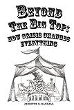 Beyond the Big Top, Jennifer E Randall, 0615853145