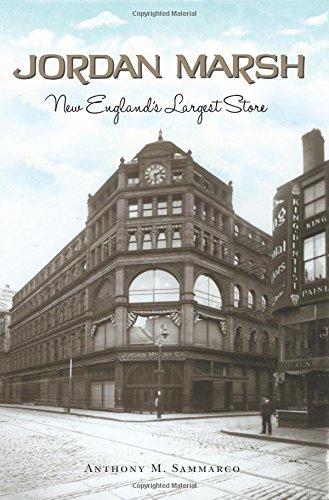 Jordan Marsh: New England's Largest Store (Landmarks)