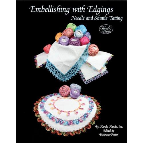 (Handy Hands T360 Embellishing with Edgings Tatting Book, Black )