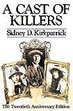 A Cast of Killers, Sidney D. Kirkpatrick, 0525243909