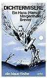 img - for Dichtermisere: Ein Hans (Hamo) Morgenthaler-Brevier (Die Blaue Reihe ; 1) (German Edition) book / textbook / text book