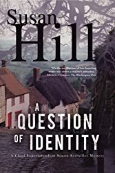 A Question of Identity: A Simon Serrailler Mystery (Simon Serrailler series Book 7)