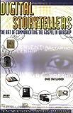 Digital Storytellers, Len Wilson and Jason Moore, 0687052130