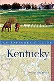 Explorer's Guide Kentucky, Deborah Kohl Kremer, 1581571704