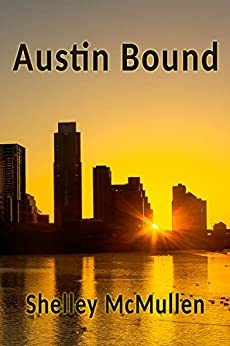 Austin Bound by [McMullen, Shelley]