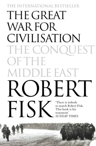 - The Great War for Civilisation: The Conquest of the Middle East