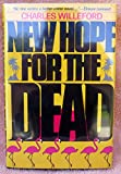 New Hope for the Dead, Charles Willeford, 0312567618