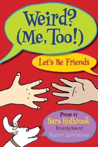 Weird? (Me, Too!) Let's Be Friends ebook