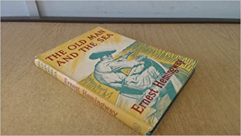 The Old man & the sea: ERNEST with illustrations by