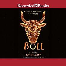 Bull Audiobook by David Elliott Narrated by Cherise Boothe, Korey Jackson