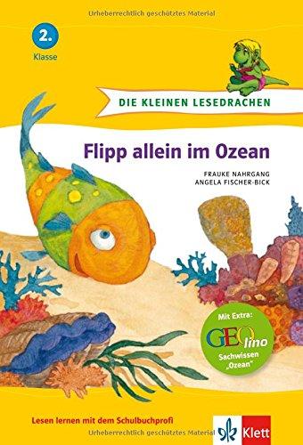 Die kleinen Lesedrachen, Flipp allein im Ozean, 2. Klasse