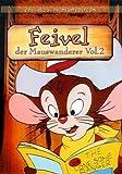 Feivel, der Mauswanderer, Vol. 2