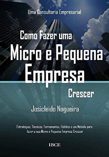 Amazon como fazer uma micro e pequena empresa crescer como fazer uma micro e pequena empresa crescer portuguese edition by nogueira fandeluxe Images