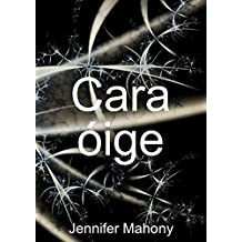 Cara óige (Irish Edition)