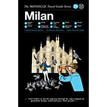 The Monocle Travel Guide to Milan: The Monocle Travel Guide Series
