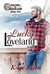 Lucky in Loveland (Welcome to Loveland Book 1)