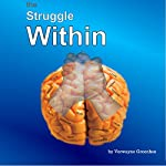 The Struggle Within | Verwayne Greenhoe
