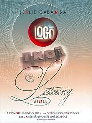 Logo, Font & Lettering Bible