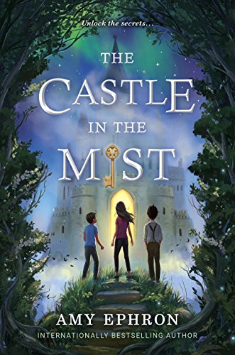 The Castle in the Mist by [Ephron, Amy]