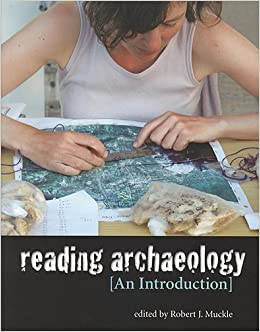 Reading Archaeology An Introduction