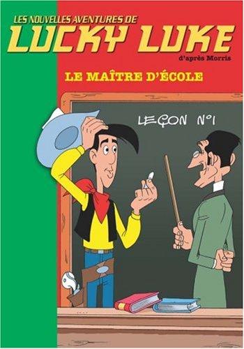 Les Nouvelles Aventures De Lucky Luke, Tome 8 : Le Maître D'école
