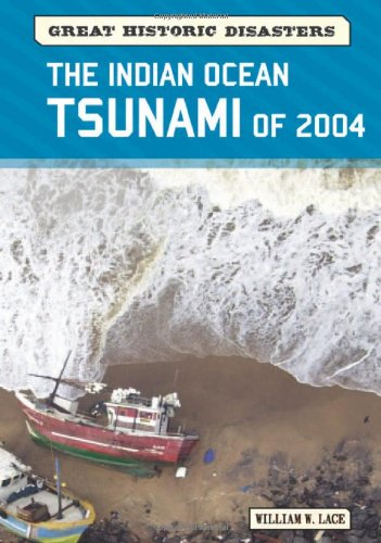 The Indian Ocean Tsunami of 2004 (Great Historic Disasters) (The Great Indian Ocean Tsunami Of 2004)