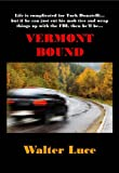 Vermont Bound by Walter Luce front cover