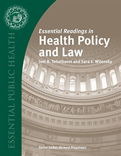 Essential Readings in Health Policy and Law (Essential Public Health) (Health Safety And Manners 1)