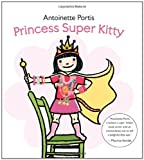 Princess Super Kitty, Antoinette Portis, 0061827258