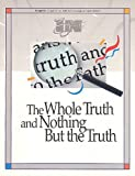The Whole Truth, Edith Bajema and Diane Averill, 1562121081