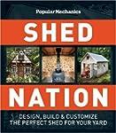 Popular Mechanics Shed Nation: Design...