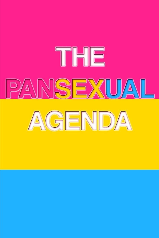 The Pansexual Agenda: The Pansexual Agenda Lined Journal A4 ...