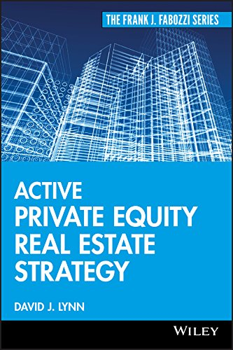Active Private Equity Real Estate Strategy (Real Estate Private Equity)