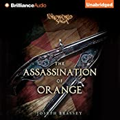 The Assassination of Orange: A Foreworld SideQuest | Joseph Brassey