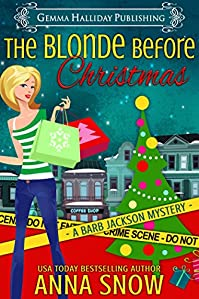 The Blonde Before Christmas by Anna Snow ebook deal