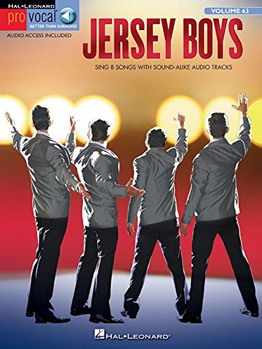 Jersey Boys: The Story of Frankie Valli & The Four Seasons Pro Vocal Men's Edition Volume 63 (Hal Leonard Pro Vocal) (Story Of Frankie Valli And The Four Seasons)