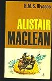 H. M. S. Ulysses, Alistair MacLean, 0449129292
