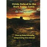 Childe Roland to the Dark Tower Came: An Interpretation