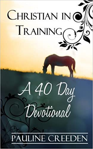 Book Christian In Training: A 40 Day Devotional by Pauline Creeden (2013-01-15)