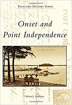 Onset and Point Independence (Postcard History) by Michael J. Maddigan (2016-06-06)